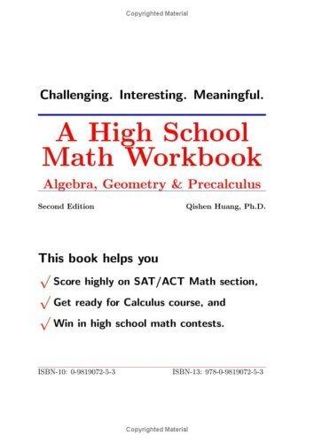 By Ph.D. Qishen Huang A High School Math Workbook: Algebra ...