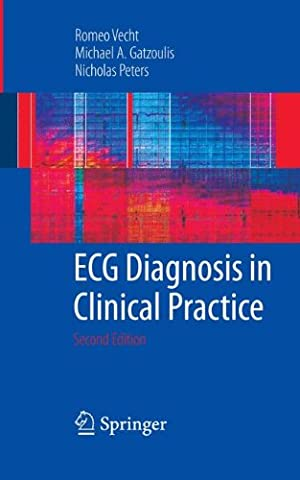 ECG Diagnosis in Clinical Practice (The Ecg In Practice)