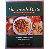 Fresh Pasta Cookbook, Bridget Jones, 1555218474
