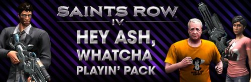 Saints Row IV - Hey Ash Whatcha Playin? Pack [Online Game - Buy Online The Row