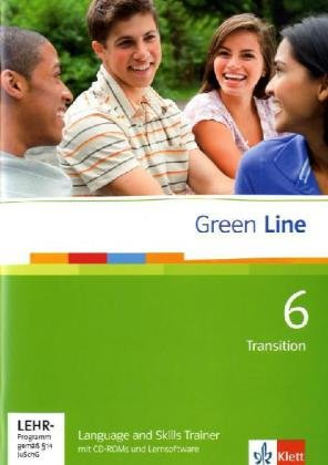 Green Line 6 Transition: Language and Skills Trainer mit CD-ROM und Lernsoftware Klasse 10 (Green Line. Bundesausgabe ab 2006)
