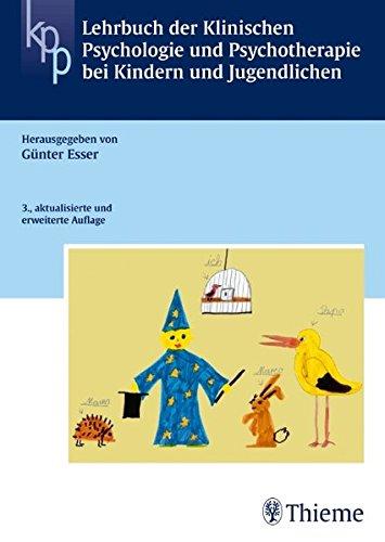 Lehrbuch Der Klinischen Psychologie Und Psychotherapie Bei Kindern Und Jugendlic  Reihe KLIN. PSYCHOLOGIE