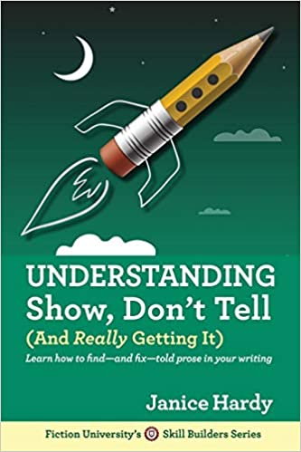 Understanding Show Dont Tell And Really Getting It