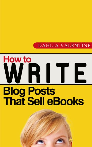 How to Write Blog Posts that Sell eBooks