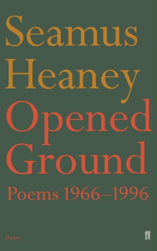 Opened Ground: Poems, 1966-96