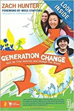 Zach Hunter , Generation Change: Roll Up Your Sleeves and Change the World (Invert)