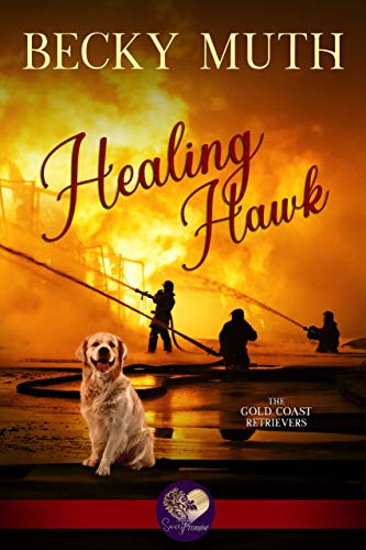Healing Hawk (Gold Coast Retrievers Book - Sweet Coast
