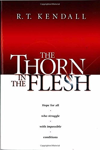 The Thorn In the Flesh: Hope for All Who Struggle With Impossible - Mall Park Stores North In