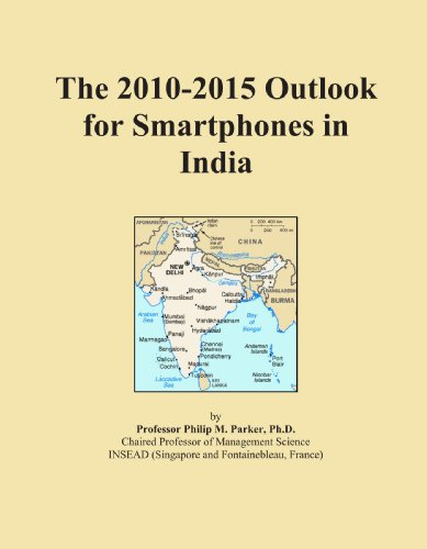 The 2010-2015 Outlook for Smartphones in India