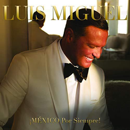 México Por Siempre¡: Luis Miguel, Luis Miguel: Amazon.es: Música