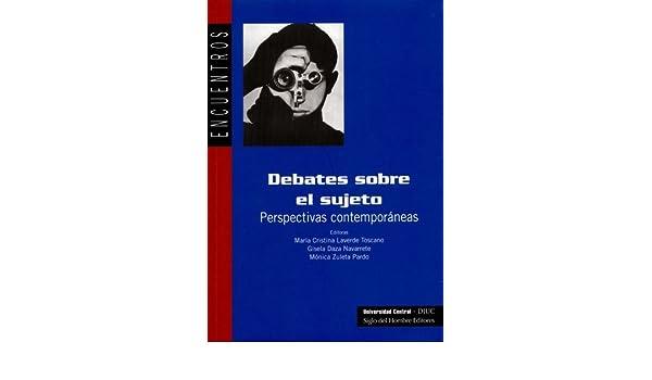 debates sobre el sujeto: María Cristina LAVERDE TOSCANO: 9789586650694: Amazon.com: Books