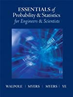 Essentials of Probability & Statistics for Engineers & Scientists Front Cover