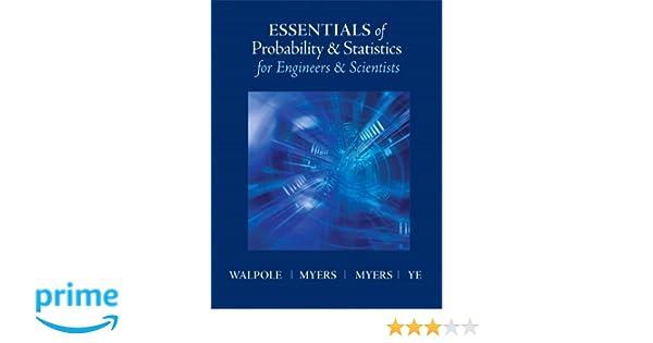 Amazon essentials of probability statistics for engineers amazon essentials of probability statistics for engineers scientists 9780321783738 ronald e walpole raymond myers sharon l myers fandeluxe Choice Image