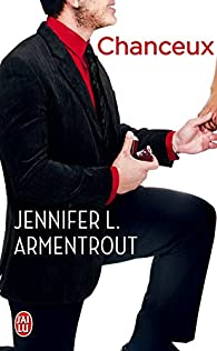 Chanceux par Jennifer L. Armentrout