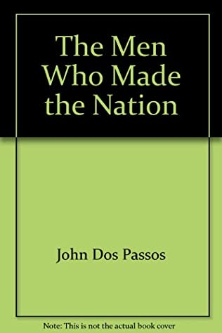 book cover of The Men Who Made the Nation