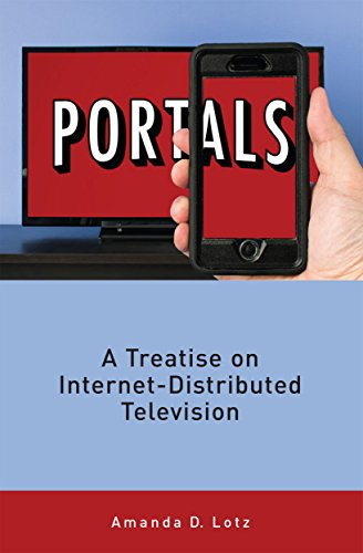 Amazon portals a treatise on internet distributed television portals a treatise on internet distributed television by lotz amanda fandeluxe Image collections