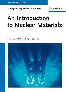Fundamentals of nuclear reactor physics 1 elmer e lewis amazon an introduction to nuclear materials fundamentals and applications fandeluxe Gallery
