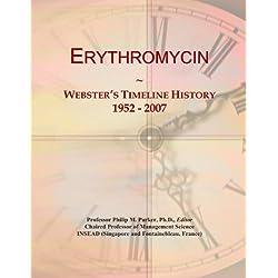 Erythromycin: Webster's Timeline History, 1952 - 2007