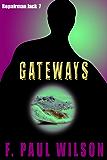 Gateways (Repairman Jack series Book 7)
