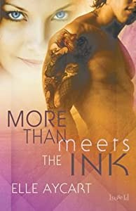 [(More Than Meets the Ink)] [By (author) Elle Aycart] published on (June, 2014)