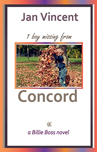 1 boy missing from Concord: a Billie Boss Novel (Book 4)