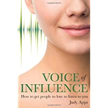 Voice of Influence by Judy Apps (2009) Paperback