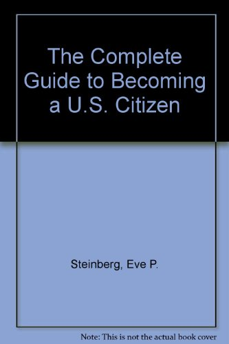 The Complete Guide to Becoming a U.S. Citizen