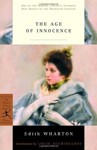 The Age of Innocence: (A Modern Library E-Book) (Modern Library 100 Best Novels)