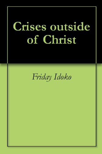 Crises outside of Christ Pdf