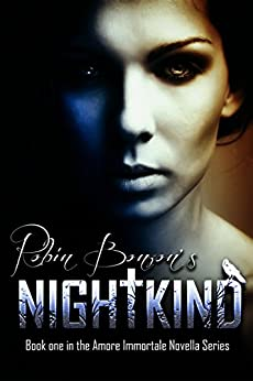 Nightkind (The Amore Immortale Novella Series Book 1) by [Bonzon, Robin]
