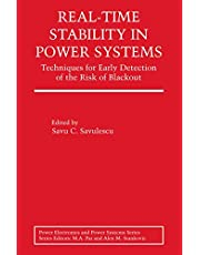 Real-Time Stability in Power Systems: Techniques for Early Detection of the Risk of Blackout