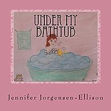 Under my Bathtub