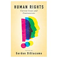 Human Rights: Current Issues and Controversies