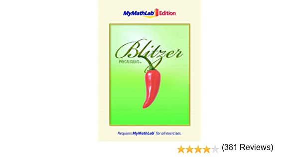Precalculus the mymathlab edition 4th edition robert f precalculus the mymathlab edition 4th edition robert f blitzer 9780321640963 amazon books fandeluxe Image collections