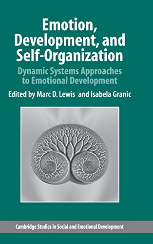 Emotion, Development, and Self-Organization: Dynamic Systems Approaches to Emotional Development (Cambridge Studies in S