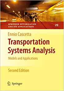 Transportation Systems Analysis Models And Applications border=