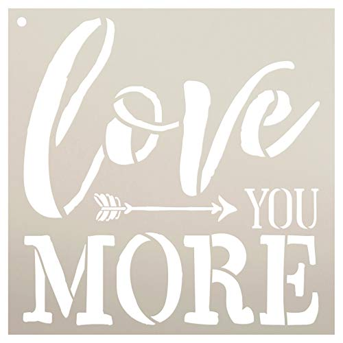 Love You More with Arrows Stencil by StudioR12 | Reusable Mylar Template | Use to Paint Wood Signs - Pallets - Pillows - DIY Love Decor - Select Size (12