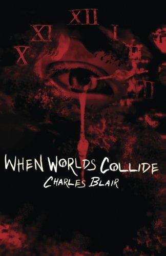 When Worlds Collide (Volume 1)