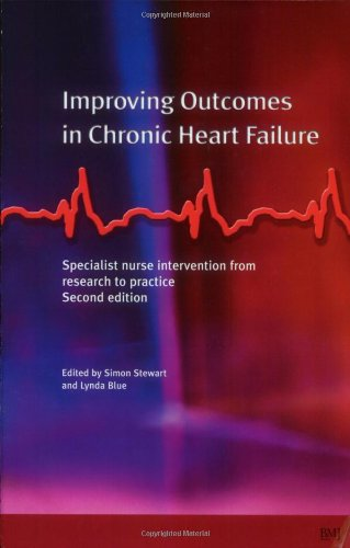 Improving Outcomes in Chronic Heart Failure: A practical guide to specialist nurse intervention by Brand: BMJ Books