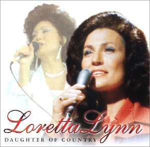 Loretta Lynn - Daughter Of Country By Loretta Lynn (2001-07-23) - Zortam Music