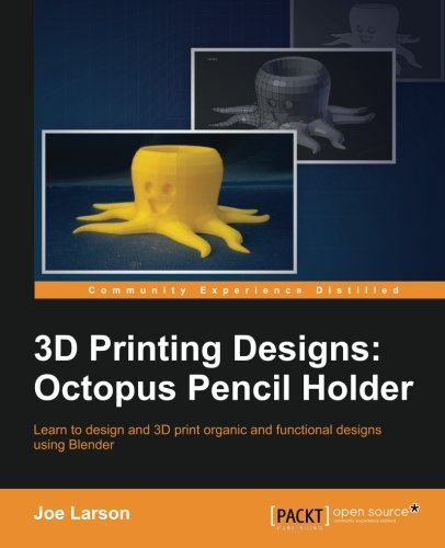 3D Printing Designs: Octopus Pencil Holder (Blender 3d Printing)