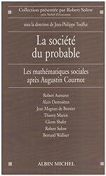 Societe Du Probable (La) (Collections Sciences - Sciences Humaines)