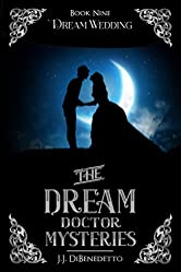 Dream Wedding (The Dream Doctor Series Book 10)