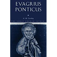 EVAGRIUS PONTICUS (Early Church Fathers S.)