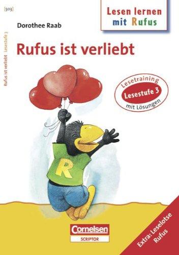 dorothee-raab-lesen-lernen-mit-rufus-lesestufe-3-rufus-ist-verliebt-band-503-lesetraining-arbeitsheft-mit-lsungen-extra-leselotse-rufus