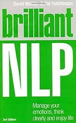 Brilliant NLP, 3rd edition (Brilliant Lifeskills)
