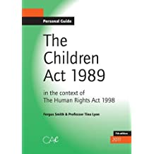 The Children ACT: In the Context of the Human Rights ACT, 1998