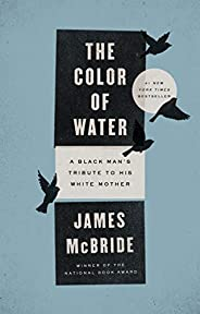 The Color of Water: A Black Man's Tribute to His White Mo