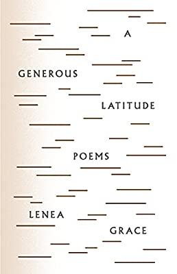 A Generous Latitude: Poems