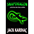 Snapdragon: And Six More Short Stories with Bite